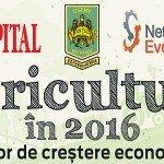 """Ultimele locuri la """"Agricultura în 2016- vector de creștere economică""""(PARTICIPĂ ACHIM IRIMESCU)"""